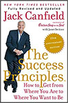 The Success Principles - 10th Anniversary Edition: How to Get from Where You Are to Where You Want to Be