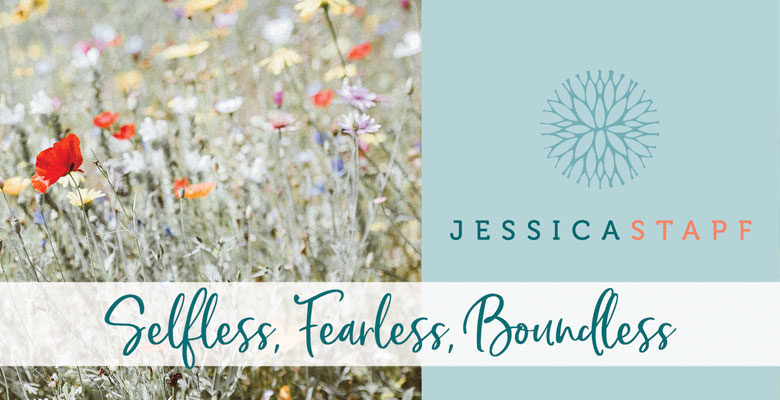 Selfless, Fearless, Boundless